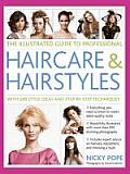 The Illustrated Guide to Professional Haircare & Hairstyles: With 280 Style Ideas and Step-By-Step Techniques Cover