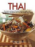 Thai: The Exotic Cooking of Thailand and Asia Made Easy, with a Guide to Ingredients and Over 300 Step-By-Step Recipes