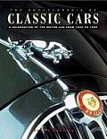 The Encyclopedia of Classic Cars: A Celebration of the Motor Car from 1945 to 1985