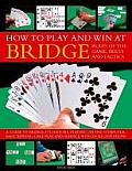 How to Play & Win at Bridge Rules of the Game Skills & Tactics