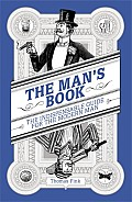 Man's Book: the Indispensable Guide for the Modern Man