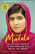 I Am Malala The Girl Who Stood Up For Education & Was Shot By The Taliban UK Edition