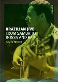 Brazilian Jive: From Samba to...