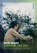 Nick Drake: Dreaming England (Reverb)