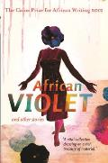 The Caine Prize for African Writing 2012 (Caine Prize: Annual Prize for African Writing)