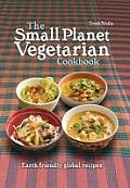 Small Planet Vegetarian Cookbook