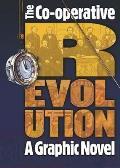 Co Operative Revolution A Graphic Novel