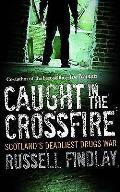 Caught in the Crossfire: Scotland's Deadliest Drugs War