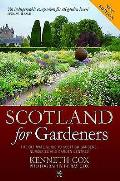 Scotland for Gardeners: the Guide To Scottish Gardens, Nurseries and Garden Centres