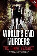World's End Murders: the Final Verdict