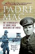 Padre Mac: the Autobiography of Murdo Ewen Macdonald of Harris