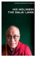 His Holiness the Dalai Lama: Infinite Compassion for an Imperfect World (Watkins Masters of Wisdom)