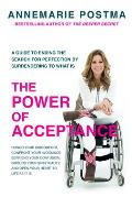 The Power of Acceptance: End the Eternal Search for Happiness by Accepting What Is