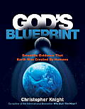 God's Blueprint: Scientific Evidence That Earth Was Created for Humans