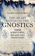 The Secret History of the Gnostics