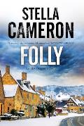 Alex Duggins Mystery #1: Folly: A British Murder Mystery Set in the Cotswolds