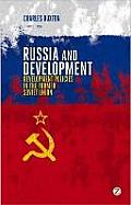 Russia and Development: Capitalism, Civil Society and the State