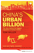 Chinas Urban Billion The Story Behind the Biggest Migration in Human History