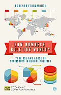 How Numbers Rule the World: The Use and Abuse of Statistics in Global Politics