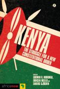 Kenya: The Struggle for a New Constitutional Order