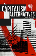 Capitalism and Its Alternatives