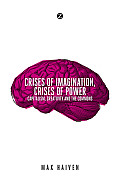Crises of Imagination, Crises of Power: Capitalism, Creativity and the Commons