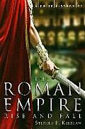 Brief History Of The Roman Empire by Stephen Kershaw