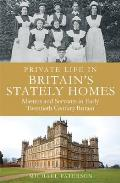 Private Life in Britain's Stately Home