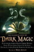 Mammoth Book Of Dark Magic by Mike Ashley