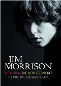Jim Morrison: the Lords & New Creatures