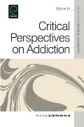 Critical Perspectives on Addiction