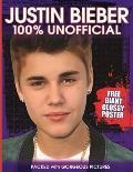 Justin Bieber: 100% Unofficial