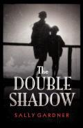 The Double Shadow