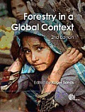 Forestry in a Global Context, 2ND Edition.
