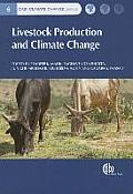 Livestock Production and Climate Change (Cabi Climate Change)