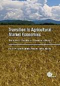 Transition to Agricultural Market Economies: The Future of Kazakhstan, Russia and Ukraine