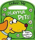 Carry-Me Playful Pets!