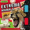 I Explore Extreme Animals [With 3-D Glasses]