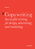 Copywriting: Successful Writing for Design, Advertising and Marketing Cover