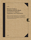 How to Create a Portfolio & Get Hired: A Guide for Graphic Designers and Illustrators