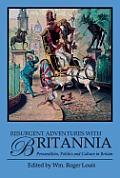 Resurgent Adventures with Britannia: Personalities, Politics and Culture in Britain