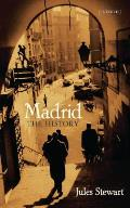 Madrid: The History