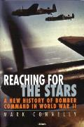Reaching for the Stars: A History of Bomber Command