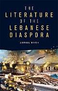 The Literature of the Lebanese Diaspora: Representations of Place and National Identity