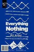 Everything, Nothing: Hame, Hich