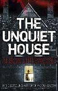 Unquiet House