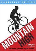 Mountain High: Europe's 50 Greatest Cycle Climbs - Saddlebag Edition