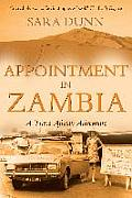 Appointment in Zambia: A Trans-African Adventure