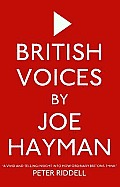 British Voices: the Uk in Its Own Words