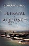 Betrayal in Burgundy